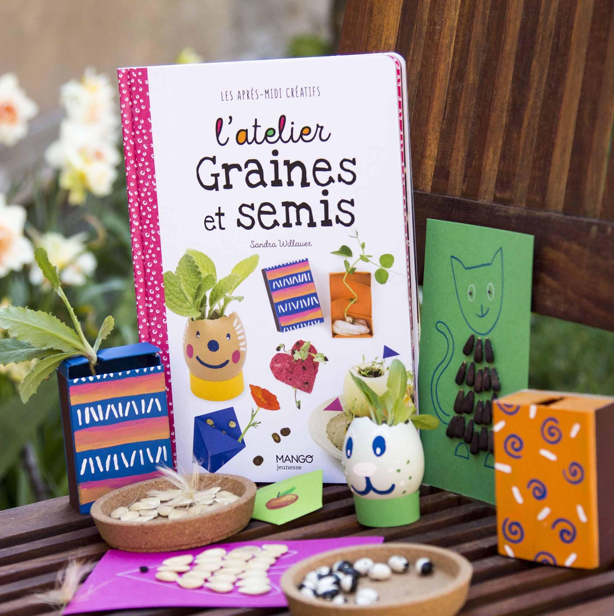Livre L'atelier graines et semis, bricolages pour les enfants avec exemples des réalisations